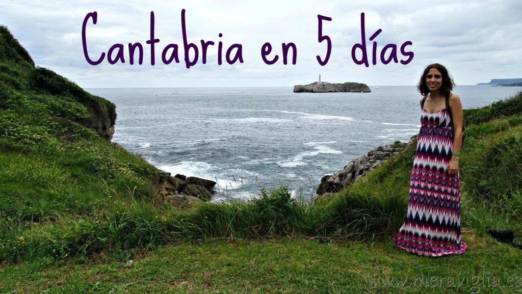 Cantabria en 5 dias