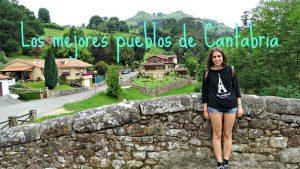 Los 5 pueblos de Cantabria que no te puedes perder